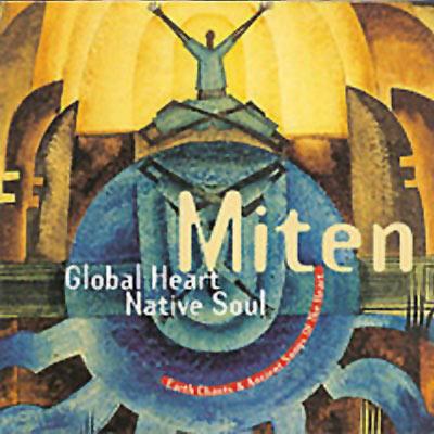 Miten-Global-Heart-Native-Soul
