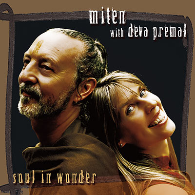Miten-with-Deva-Premal-Soul-In-Wonder